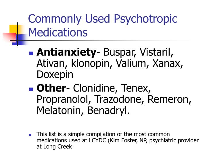 Commonly Used Psychotropic Medications