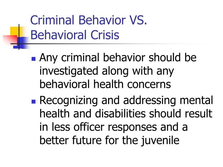 Criminal Behavior VS.
