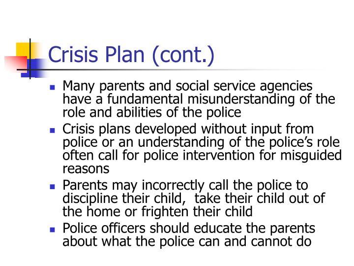 Crisis Plan (cont.)