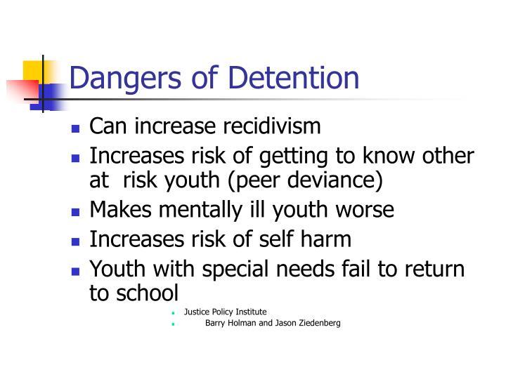 Dangers of Detention