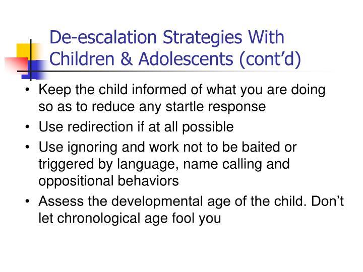 De-escalation Strategies With Children & Adolescents (cont'd)