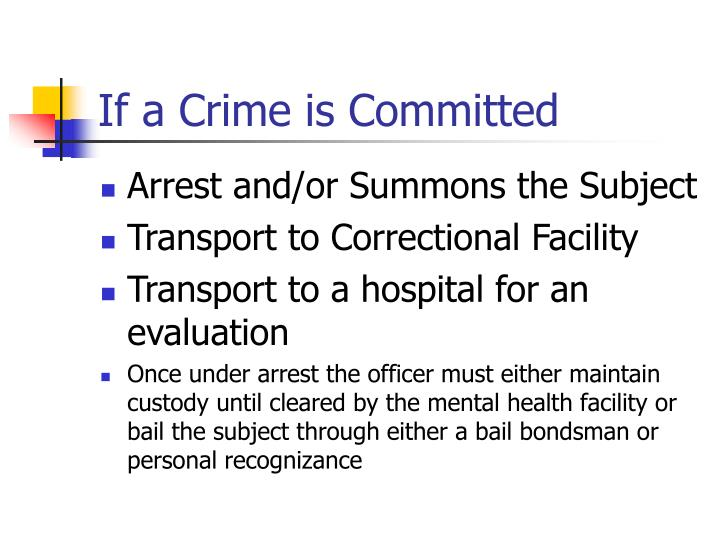 If a Crime is Committed