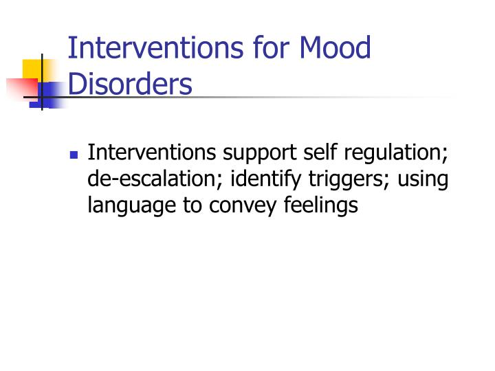 Interventions for Mood Disorders