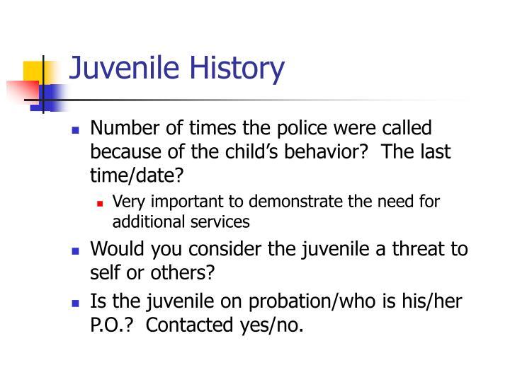 Juvenile History