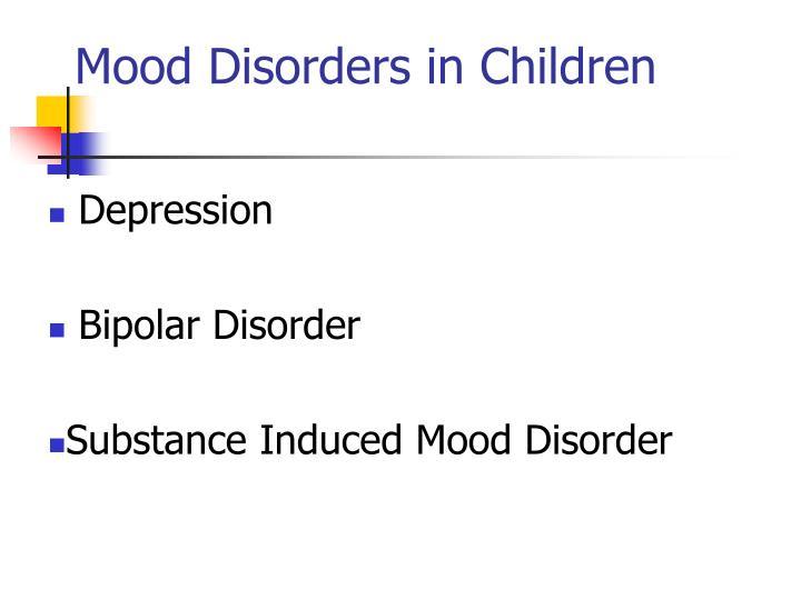 Mood Disorders in Children