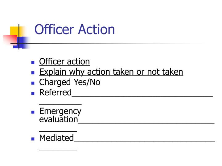 Officer Action
