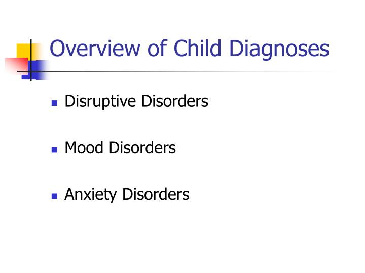 Overview of Child Diagnoses