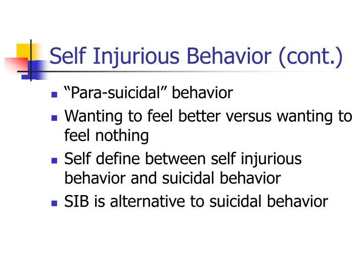 Self Injurious Behavior (cont.)