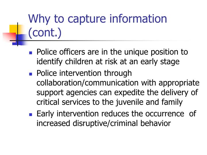 Why to capture information (cont.)