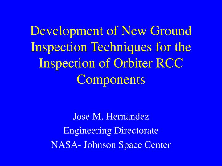 Development of New Ground Inspection Techniques for the Inspection of Orbiter RCC Components