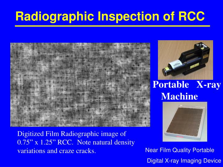 Radiographic Inspection of RCC