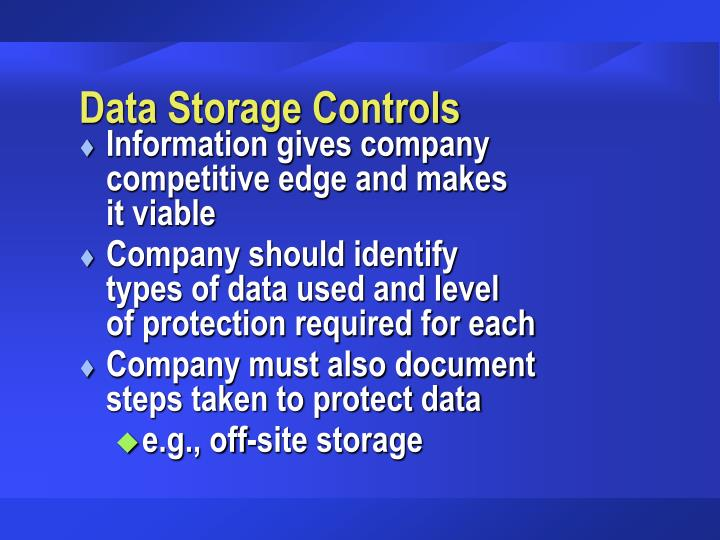 Data Storage Controls