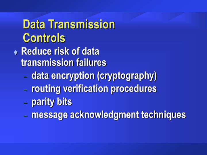 Data Transmission Controls
