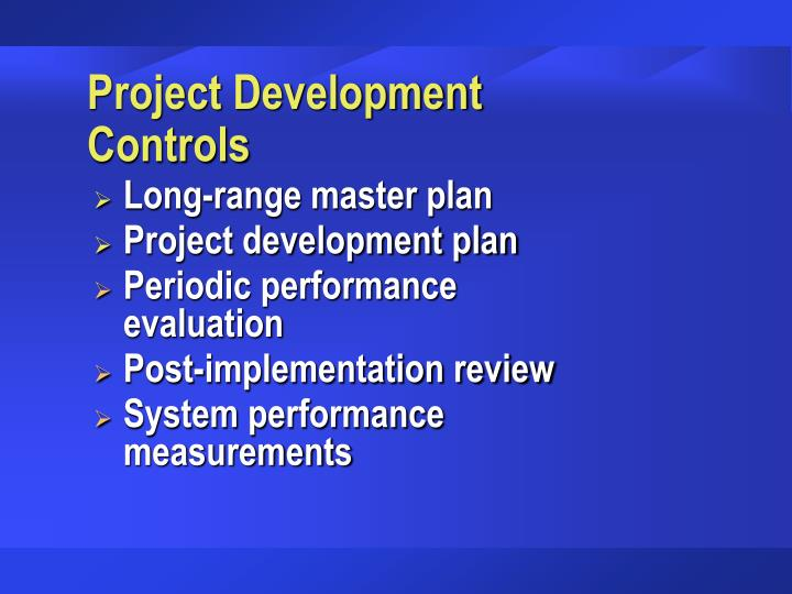 Project Development Controls