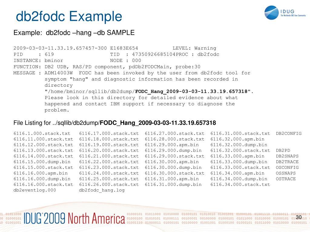 Example:  db2fodc –hang –db SAMPLE