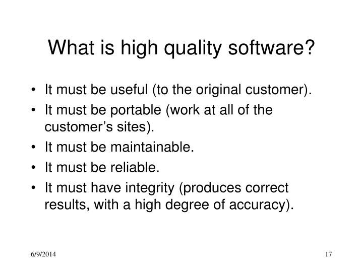 What is high quality software?