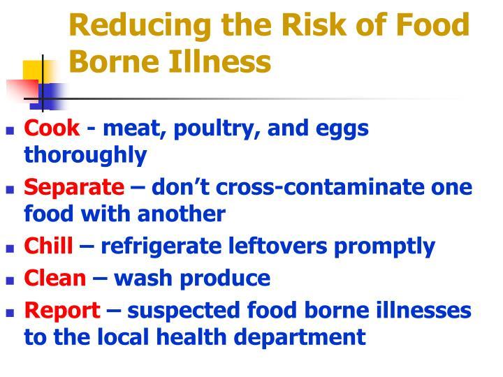 Reducing the Risk of Food Borne Illness