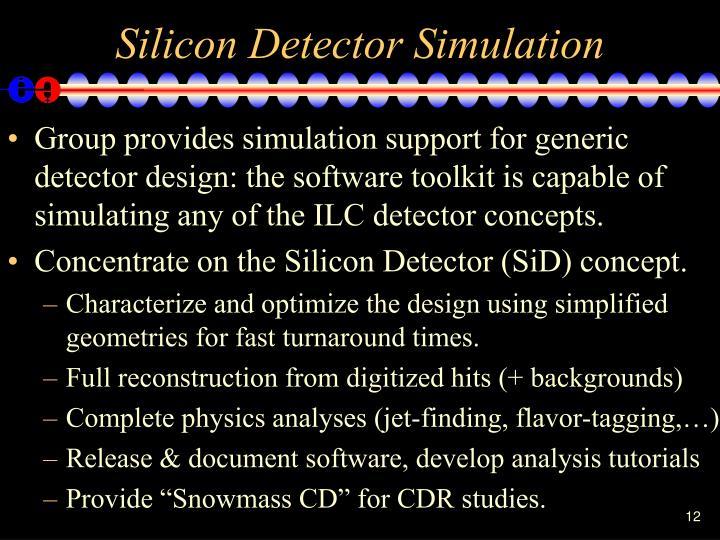 Silicon Detector Simulation