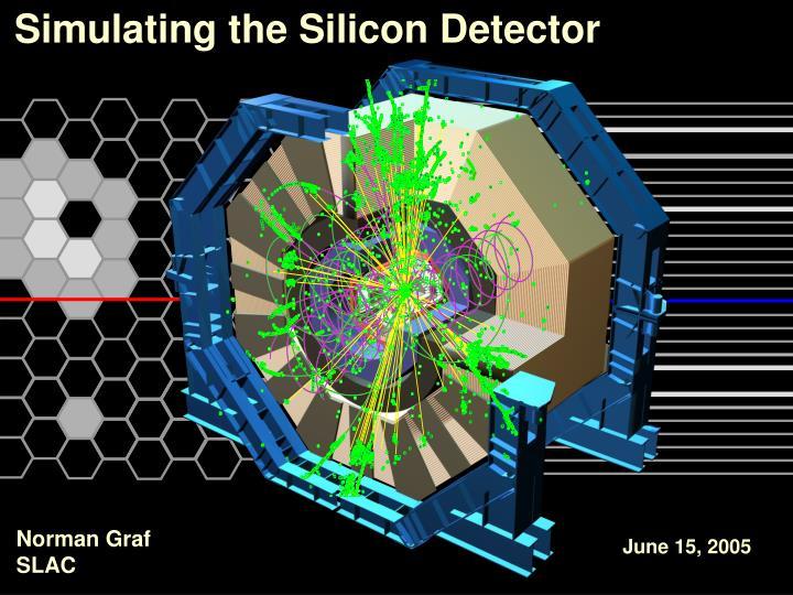 Simulating the Silicon Detector
