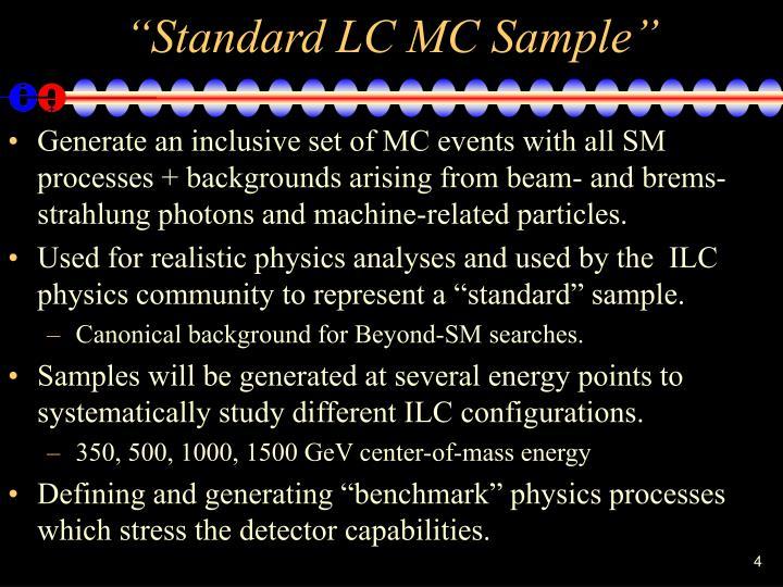 """Standard LC MC Sample"""
