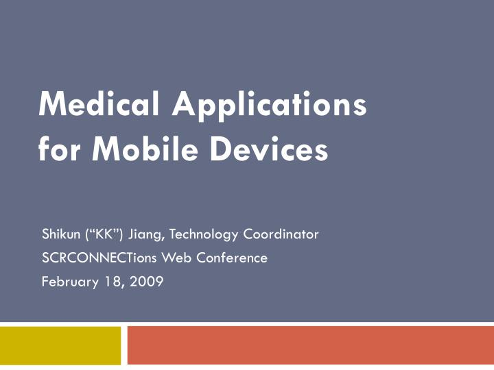 Medical applications for mobile devices l.jpg