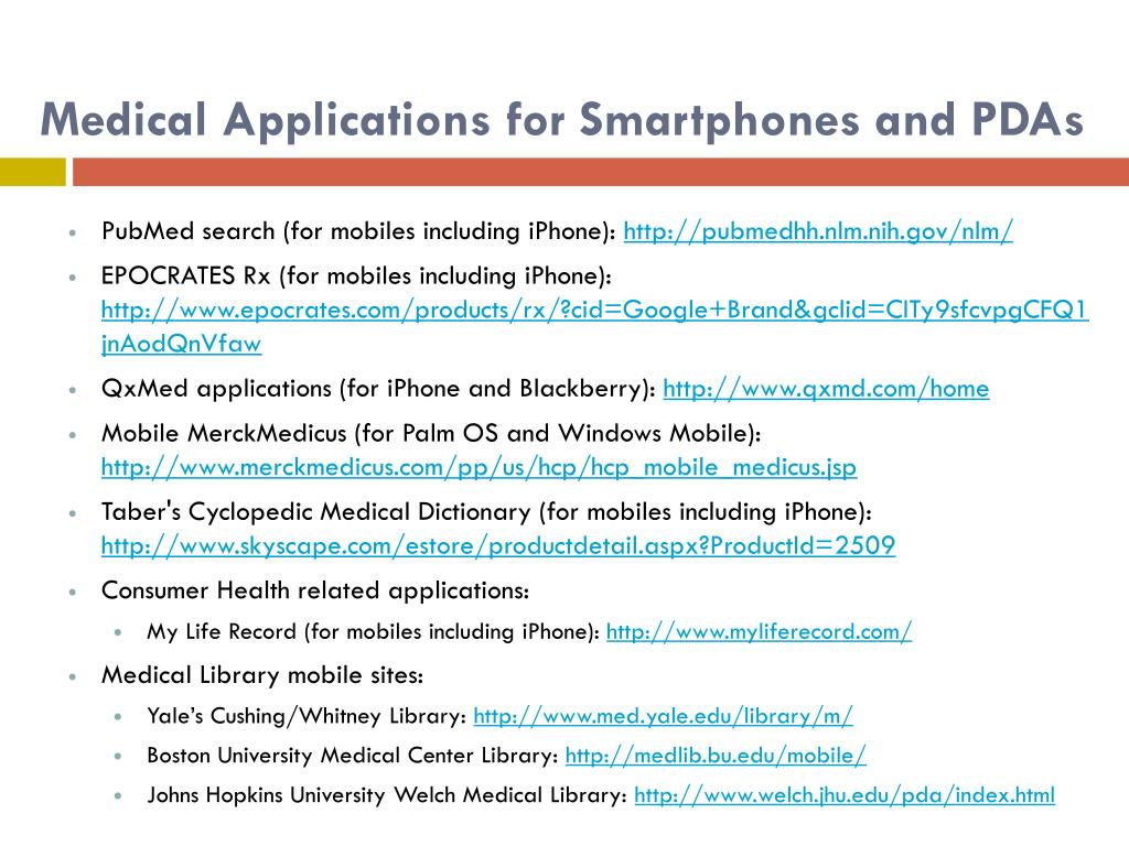 Medical Applications for Smartphones and PDAs