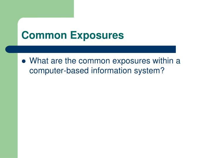 Common Exposures
