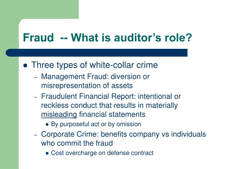 Fraud  -- What is auditor's role?