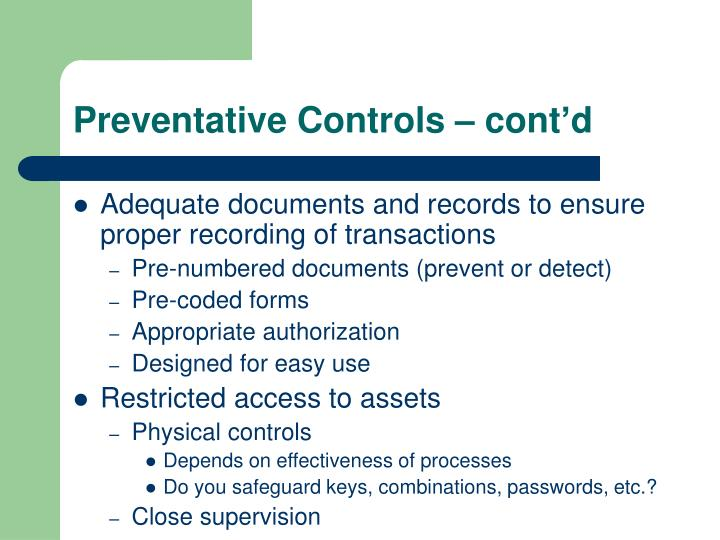 Preventative Controls – cont'd