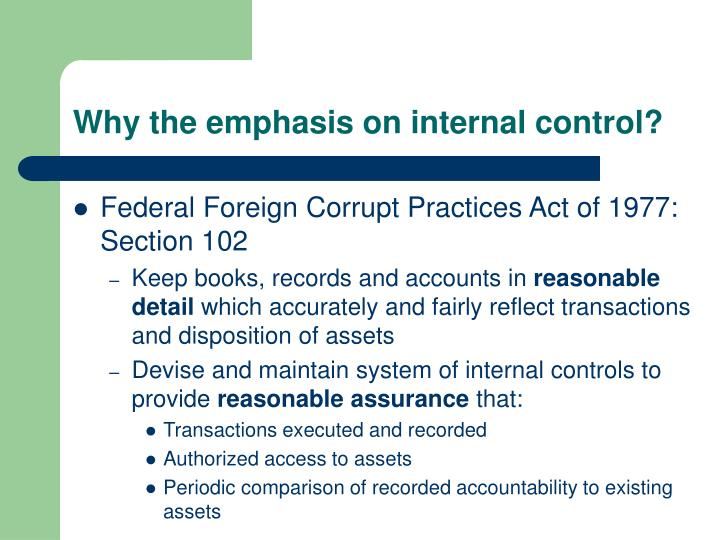 Why the emphasis on internal control