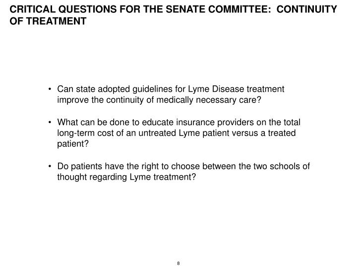 CRITICAL QUESTIONS FOR THE SENATE COMMITTEE:  CONTINUITY OF TREATMENT