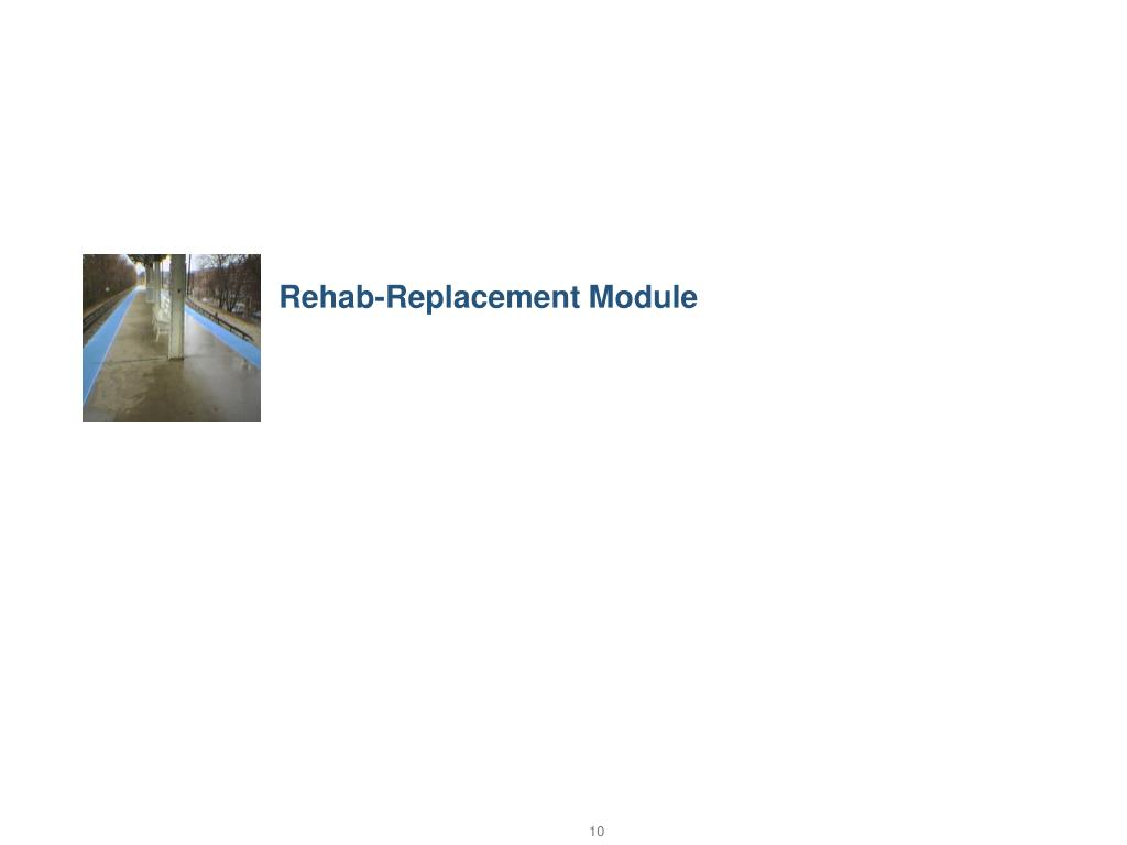 Rehab-Replacement Module