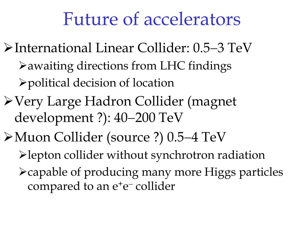 Future of accelerators