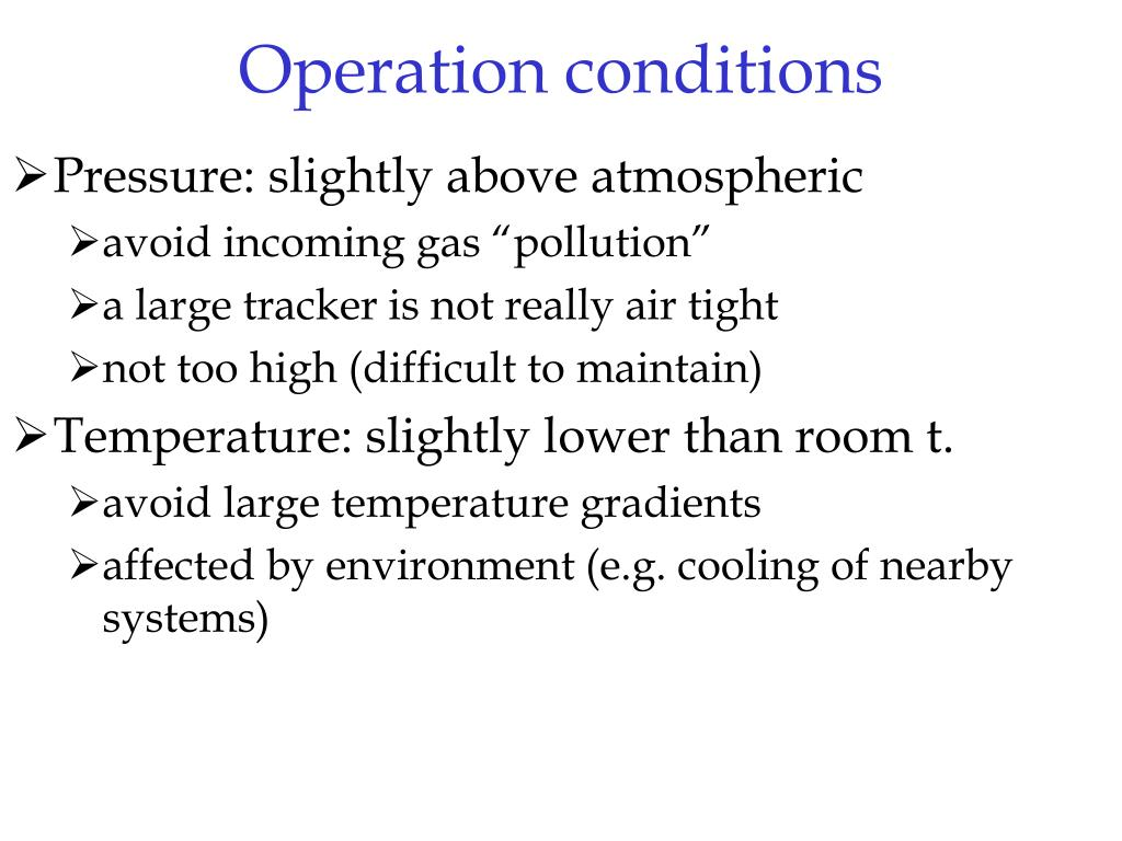 Operation conditions