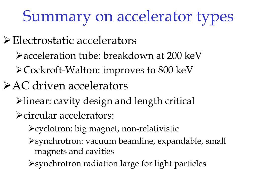 Summary on accelerator types