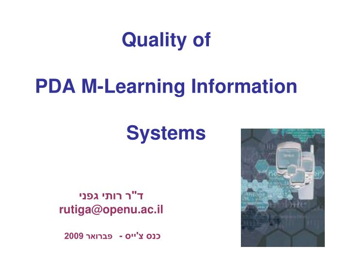 Quality of pda m learning information systems