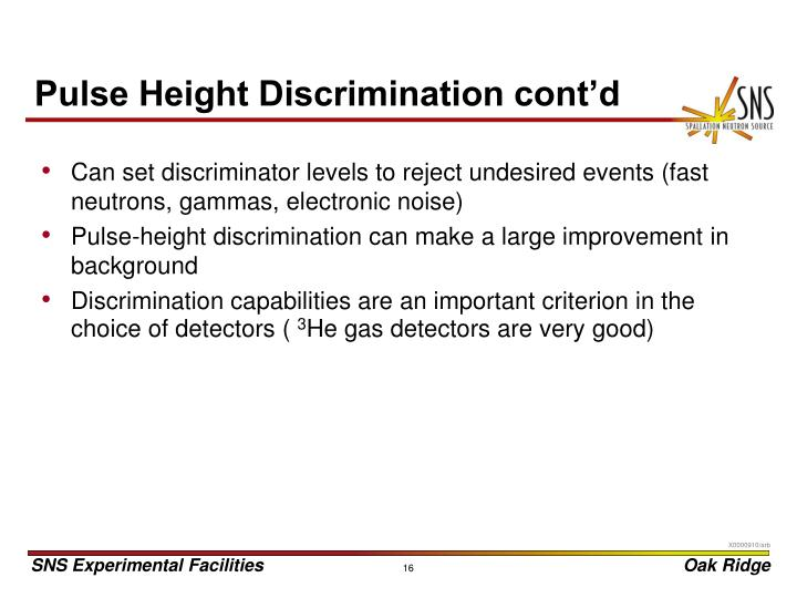 Pulse Height Discrimination cont'd