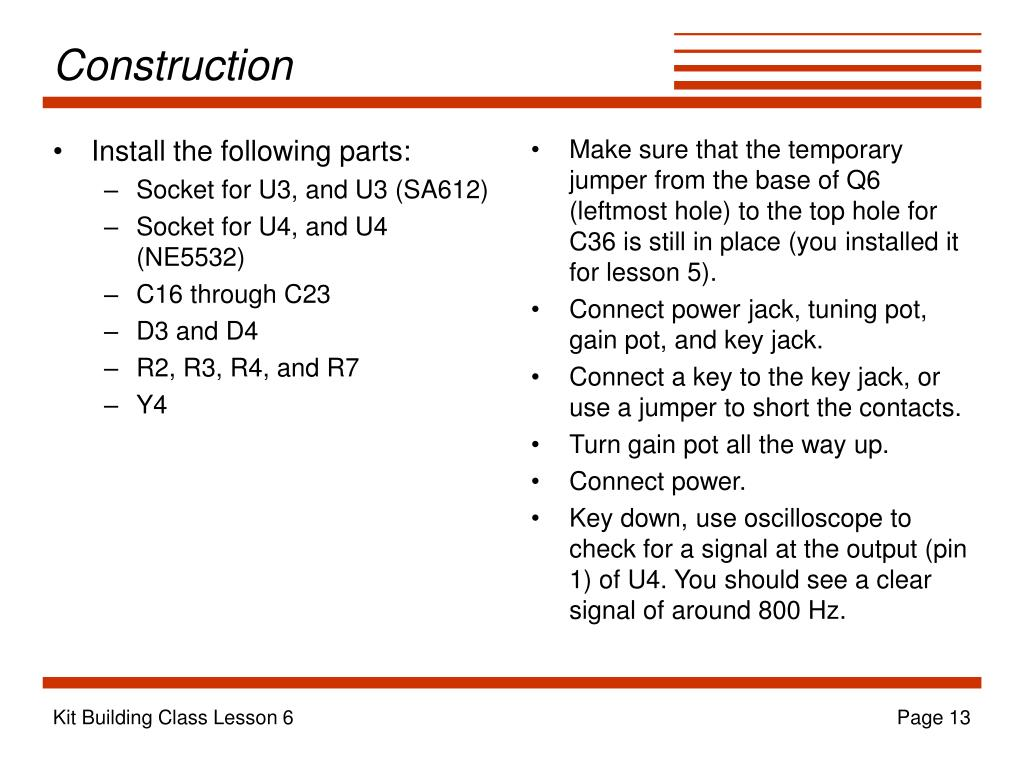Install the following parts: