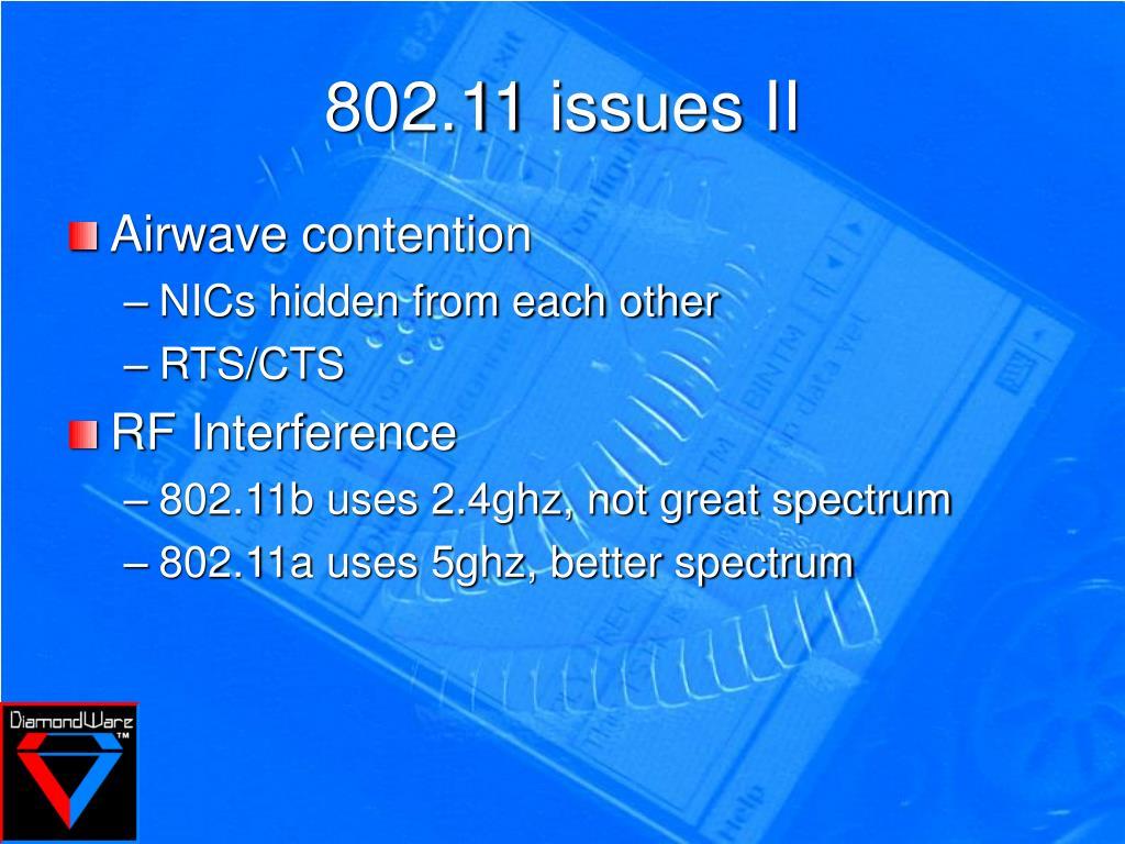 802.11 issues II