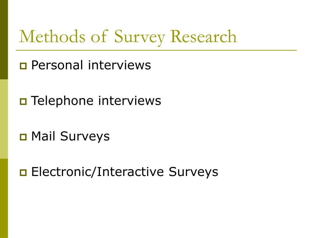 Methods of Survey Research