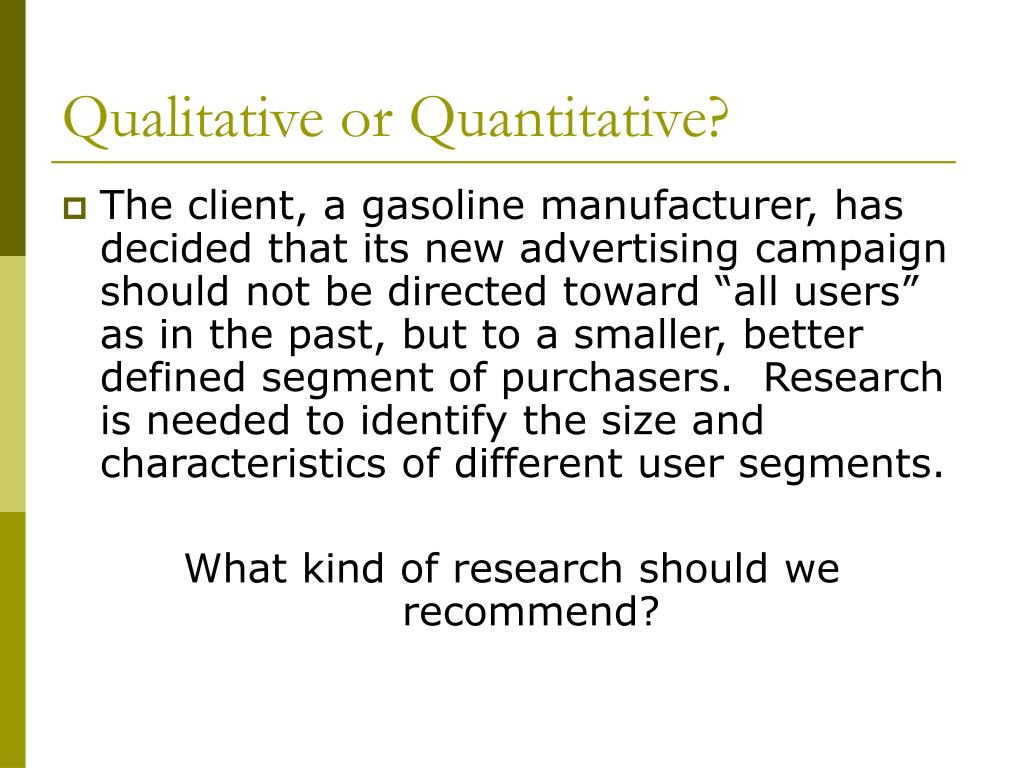 Qualitative or Quantitative?