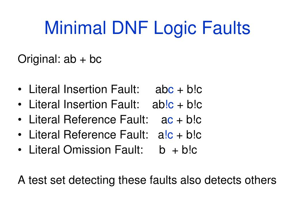 Minimal DNF Logic Faults