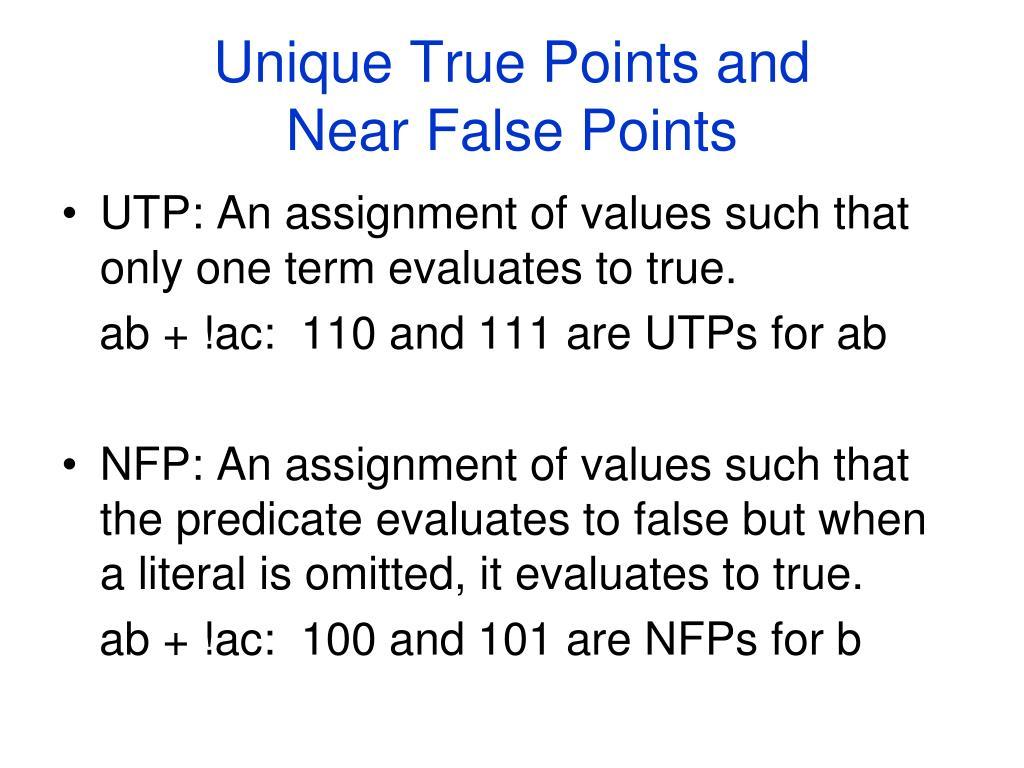 Unique True Points and