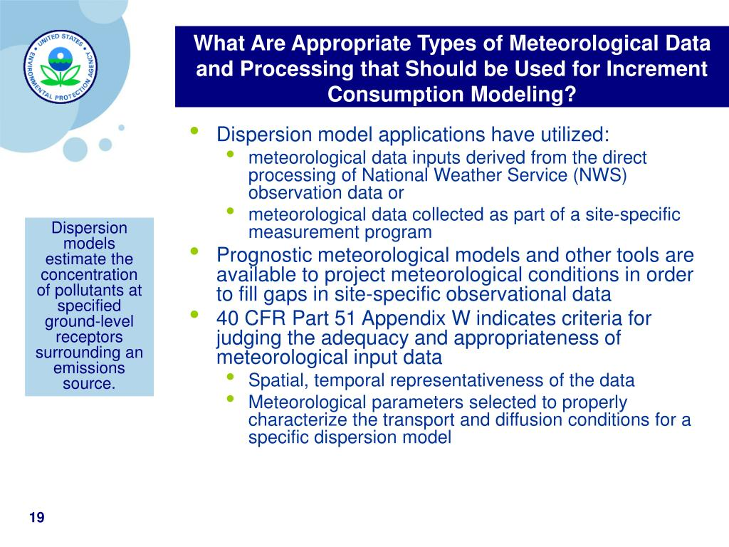 What Are Appropriate Types of Meteorological Data and Processing that Should be Used for Increment Consumption Modeling?