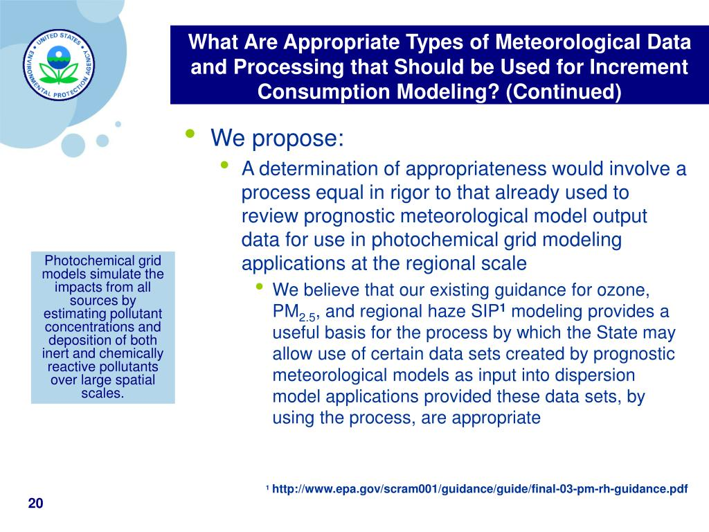 What Are Appropriate Types of Meteorological Data and Processing that Should be Used for Increment Consumption Modeling? (Continued)