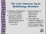 the latin american social epidemiology movement