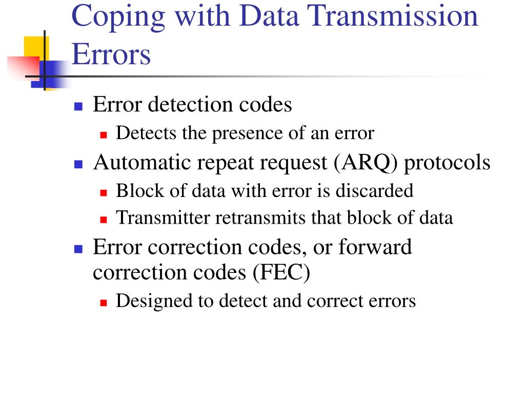 Coping with Data Transmission Errors