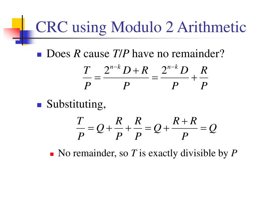 CRC using Modulo 2 Arithmetic
