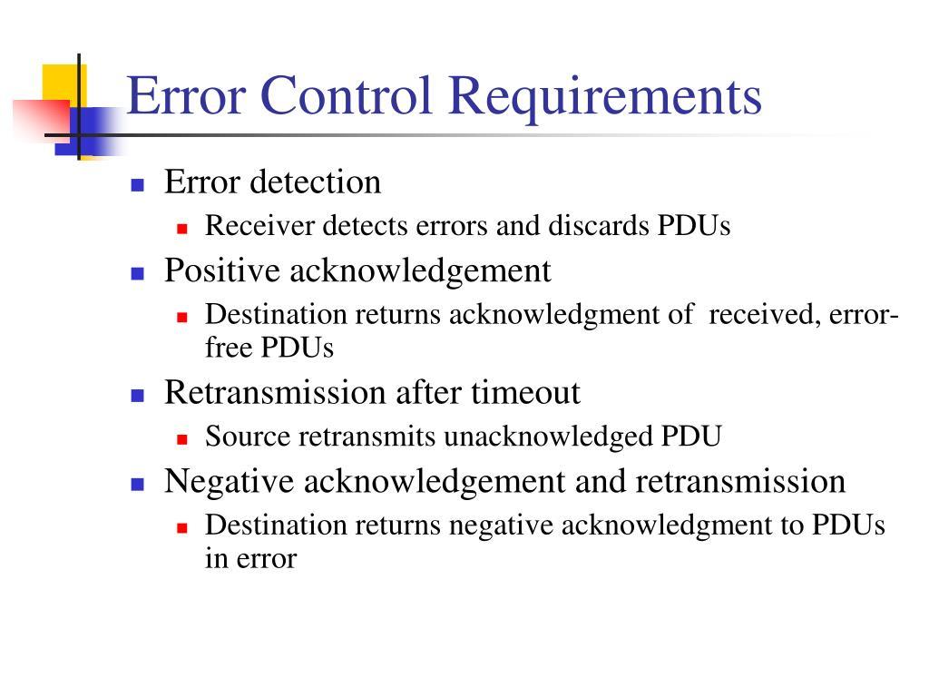 Error Control Requirements