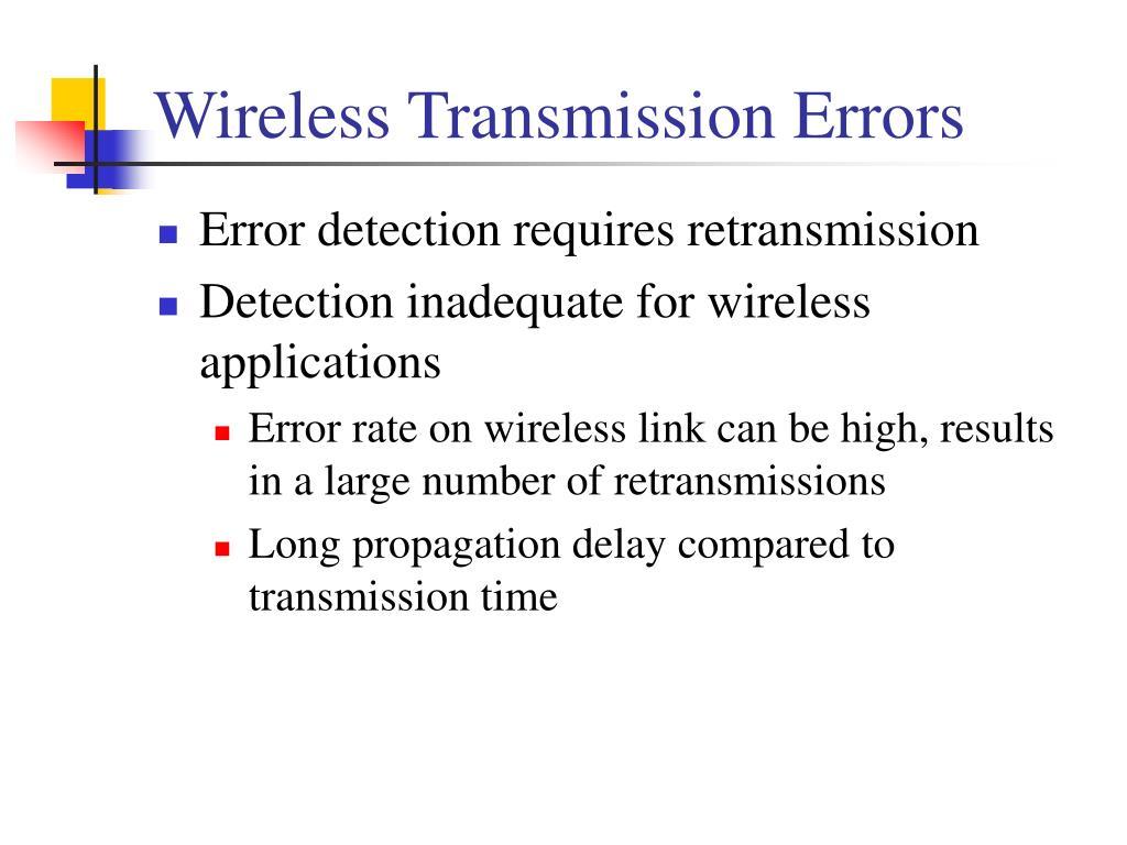 Wireless Transmission Errors